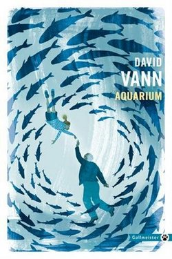 Aquarium de David Vann chez Gallmeister