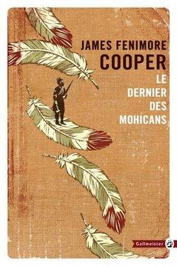 le dernier des mohicans James Fenimore Cooper Gallmeister