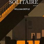 William Boyle - Le témoin solitaire