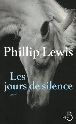 livre Les jours de silence phillip lewis