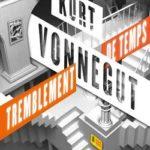 Kurt Vonnegut - Tremblement de temps