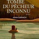 John Gierach sur la tombe du pêcheur inconnu