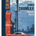 livre fausse piste James Crumley gallmeister