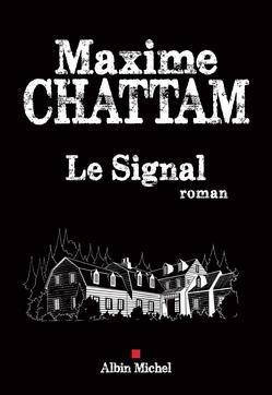 livre le signal Maxime Chattam