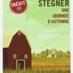 Wallace Stegner - Une journée d'automne