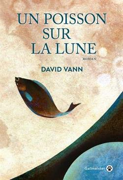 Un poisson sur la lune de David Vann - Gallmeister