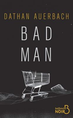 thriller Bad Man Dathan AUERBACH