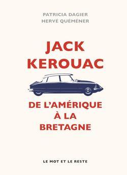 Jack Kerouac de L'Amérique à la Bretagne