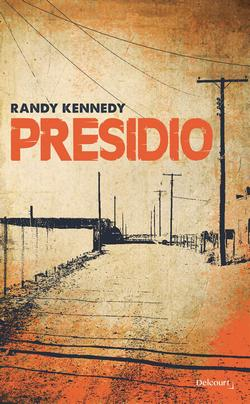livre presidio randy kennedy
