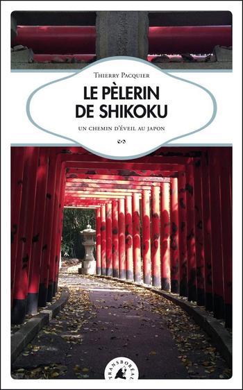 récit Le Pelerin de shikoku Transboreal