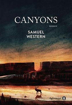 samuel western canyons gallmeister