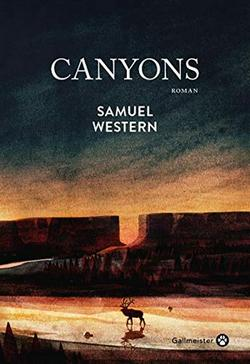samuel western canyons gallmeister