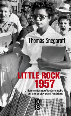 Little Rock 1957 de Thomas Snégaroff