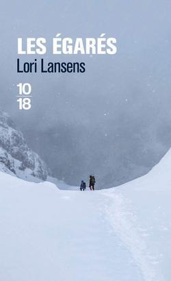 les égarés de Lori Lansens