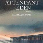 En attendant Eden En attendant | Elliot Ackerman
