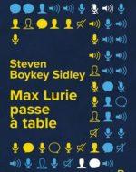 Max Lurie passe à table de Steven Boykey Sidley
