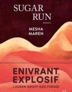 Sugar Run de Mesha Maren - Gallmeister