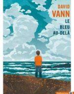 Le bleu au-delà de  David Vann  chez Gallmeister