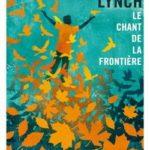 Gallmeister Le chant de la frontière LYNCH JIM