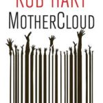 livre MotherCloud Rob Hart