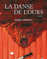 La danse l'ours de James Crumley