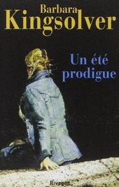 Un été prodigue – Barbara Kingsolver