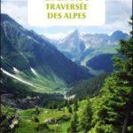 livre La grande Traversée des Alpes – Jérôme Colonna D'Istria
