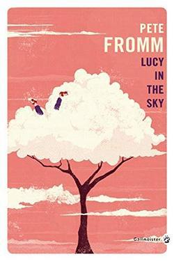 Lucy in the Sky de Pete Fromm