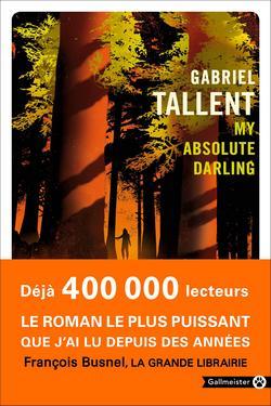 My absolute darling de Gabriel Tallent