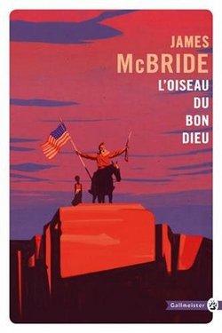 livre L'oiseau du bon dieu James McBride