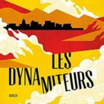 Livre Les dynamiteurs benjamin whitmer Gallmeister