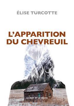 livre L'apparition du chevreuil d'Élise Turcotte