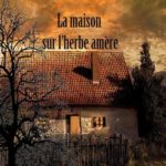 livre La maison sur l'herbe amère de Beaudour Allala