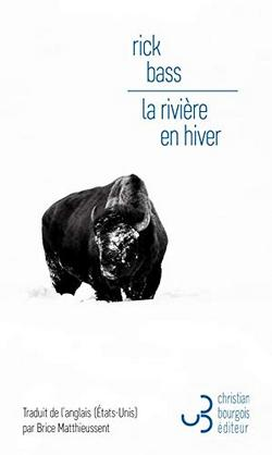 livre La rivière en hiver de Rick Bass