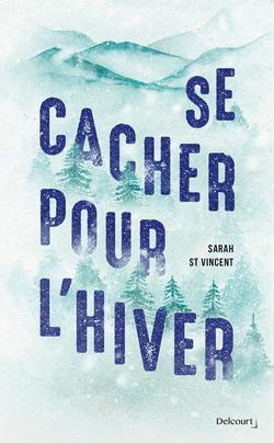 livre Se cacher pour l'hiver de Sarah St Vincent