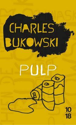 livre Pulp De Charles Bukowski