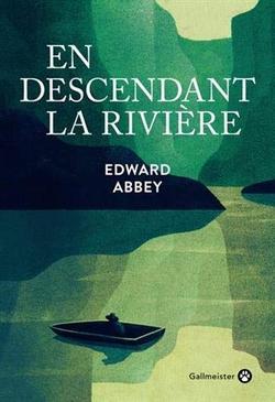 livre En descendant la rivière d'Edward Abbey