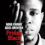 livre Friday Black de Nana Kwame Adjei-Brenyah
