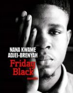 Friday Black de  Nana Kwame Adjei-Brenyah