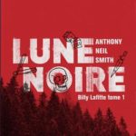 livre Lune Noire de Anthony Neil Smith