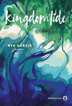 livre Kingdomtide de Rye Curtis