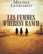 Les femmes d'Heresy Ranch de Melissa Lenhardt
