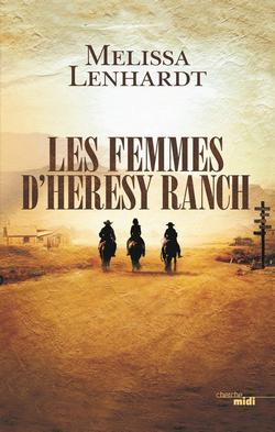livre Les femmes d'Heresy Ranch de Melissa Lenhardt