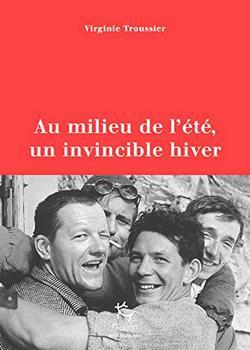 livre Au milieu de l'été, un invincible hiver de Virginie Troussier