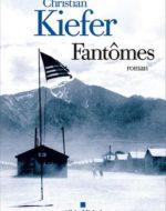 Fantômes de Christian Kiefer