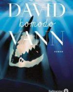 Komodo de David Vann | Gallmeister
