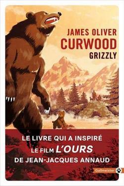 livre Grizzly de James Oliver Curwood