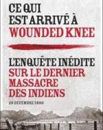 Ce qui est arrivé à Wounded Knee de  Laurent Olivier