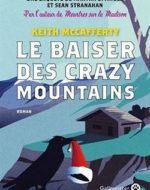 Le baiser des Crazy Mountains de Keith McCafferty