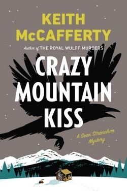 livre Le baiser des Crazy Mountains de Keith McCafferty